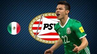 HIRVING LOZANO | PSV | Goals, Skills, Assists | 2017/2018 (HD)
