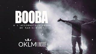 BOOBA à l'AccorHotels Arena (Live) - OKLM Inside