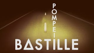 Bastille - Pompeii (Lyrics)