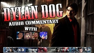 Dylan Dog Dead of Night Audio Commentary