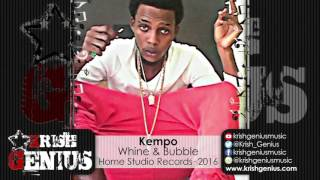 Kempo - Whine & Bubble - October 2016