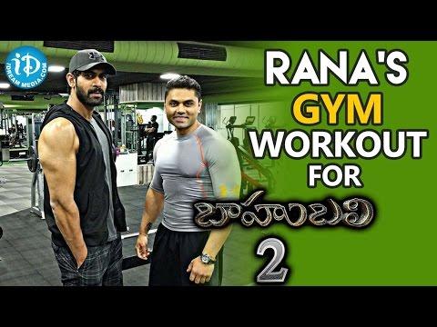 Xxx Mp4 Rana S Gym Workout For Bahubali 2 Prabhas Anushka Shetty SS Rajamouli 3gp Sex