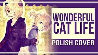 〔ʍια × NekoTakei〕 Ah, it's a wonderful cat life 【Fandub Polish / 🇵🇱 】