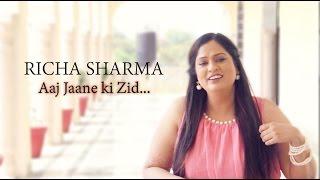 Richa Sharma - Aaj Jaane Ki Zid (in Rajmahal Palace, Orchha)