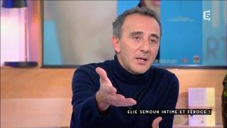 Elie Semoun, intime, mais féroce - C à vous - 21/10/2016