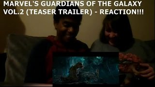 MARVEL'S GUARDIANS OF THE GALAXY VOL. 2 (TEASER TRAILER) - REACTION!!!!