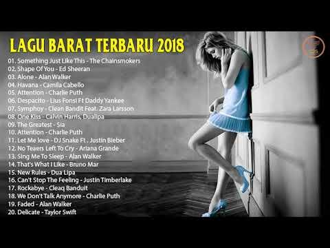 LAGU BARAT TERBARU 2018 | Lebih Update Kumpulan Musik Terpopuler