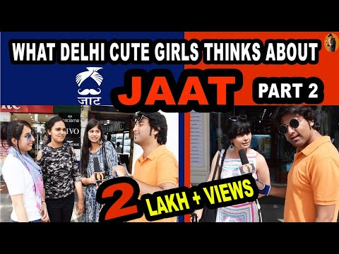 Xxx Mp4 WHAT DELHI CUTE GIRLS THINKS ABOUT JAAT PART 2 DELHI GIRLS ON HARYANAVI JAATS REACTIONS 3gp Sex