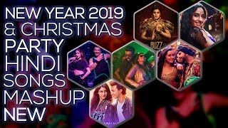 New Year 2019 & Christmas Party Hindi Mashup | New Hindi Songs | Bharat Bass