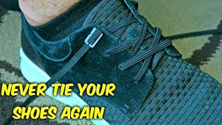 Never Tie Your Shoes Again