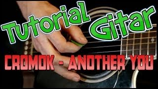 Cromok - Another You (tutorial.Alief.O.Ice)