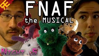 Five Nights At Freddy's: The Musical – Night 5 (Live Action Feat. Markiplier, NWTB, & MatPat)