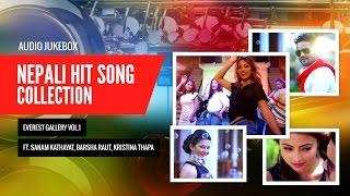 Nepali Hit Song Collection | Everest Gallery VOL.1 Ft. Sanam Kathayat, Barsha Raut, Kristina Thapa