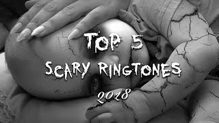 Top 5 Scary Ringtones 2018  With Download Link 