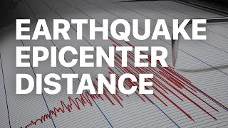Determining the Epicenter Distance of an Earthquake
