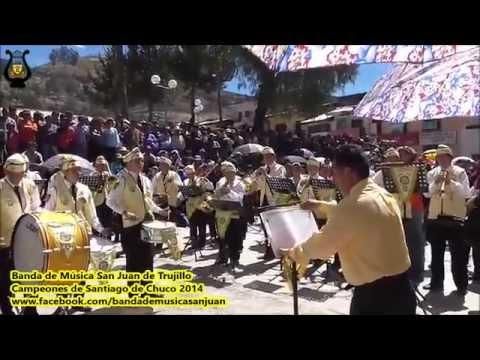 14 y 15.07.2014 Campeones Santiago de Chuco Completo Banda de Música San Juan de Trujillo Perú