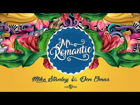 Mike Stanley & Don Omar Mr. Romantic official audio