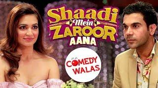 Shaadi Mein Zaroor Aana - Rajkummar Rao - Kriti Kharbanda - Movie Promotion -  Shemaroo Comedywalas