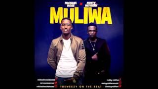 Michael Ross ft Nutty Neithan   Muliwa