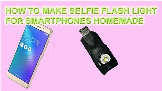 How To Make Selfie Flash Light for Smartphone