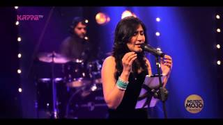 Pakkala nilabadi by Shweta Mohan   Music Mojo Season 2   Kappa TV