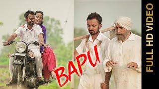 New Punjabi Songs 2016 || BAPU || PREET SEKHON || Punjabi Songs 2016