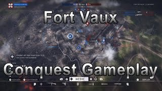Fort Vaux Conquest Gamplay - Battlefield 1 They Shall Not Pass DLC