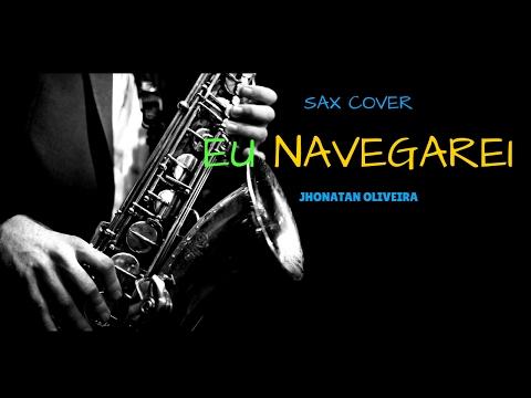 Xxx Mp4 EU NAVEGAREI Jhonatan Oliveira Sax Cover 3gp Sex