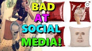 You're Bad at Social Media! #85