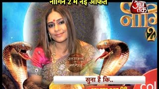 New Entry in Naagin 2