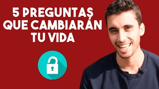 5 PREGUNTAS QUE CAMBIARÁN TU VIDA | PREGUNTAS DE COACHING PODEROSAS