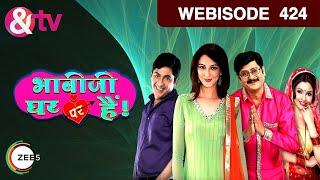 Bhabi Ji Ghar Par Hain - भाबीजी घर पर हैं - Episode 424  - October 12, 2016 - Webisode