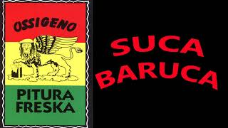 Suca baruca - Pitura Freska (streaming)