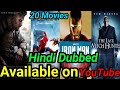 Top 20 New Big Blockbuster Hollywood Hindi Dubbed Movies Available On YouTube.Part -2