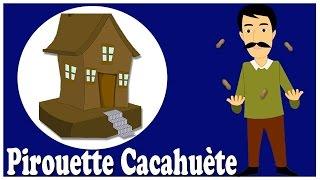 Pirouette Cacahuète | Chanson enfantine | comptines françaises
