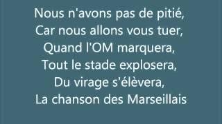 OM - Olympique de Marseille - Chants - Songs