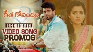 Geetha Govindam Back to Back Video Song Promos | Vijay Deverakonda, Rashmika, Parasuram