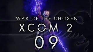 XCOM 2 War of the Chosen #09 TEMPLAR RETALIATION - XCOM 2 WOTC Gameplay / Let