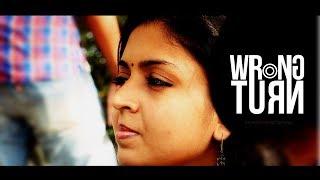 പെൺകുട്ടികൾ തീർച്ചയായും കണ്ടിരിക്കേണ്ട ചിത്രം Wrong Turn - Award winning short film
