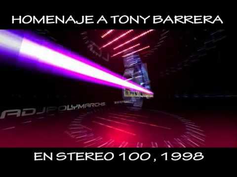 HOMENAJE A TONY BARRERA EN STEREO 100 EN 1998 HIGH ENERGY ITALO