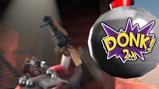 TF2: Put a DONK On it [Live Commentary]