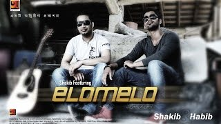 New Bangla Song Elomelo Full Album FT SH@KIB SURROUND