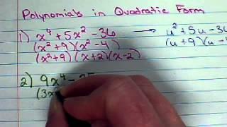 Polynomials - Factoring Polynomials In Quadratic Form