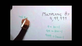 Trick 26 Multiplying by 9, 99, 999 and so on