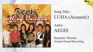 Aegis - Luha Acoustic (Karaoke - Original Sound Recording)