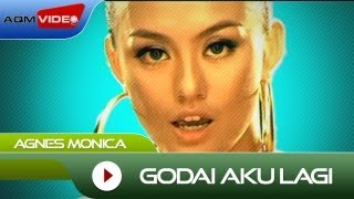Agnes Monica - Godai Aku Lagi | Official Video