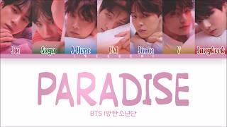 BTS (방탄소년단) - PARADISE (낙원) (Color Coded Lyrics Eng/Rom/Han)