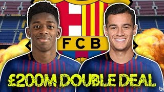 REVEALED: Barcelona Are CLOSE To Signing Dembele & Coutinho!    Continental Club