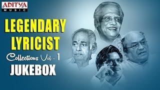 Legendary Lyricist's Collections    Telugu Hit Songs    Jukebox Vol.1