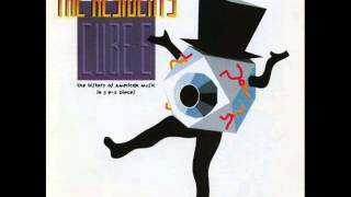 The Residents - Don't Be Cruel